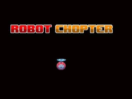 Robot Chopter